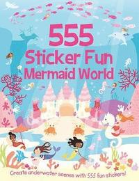 bokomslag 555 Sticker Fun Mermaid World