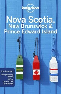 bokomslag Lonely Planet Nova Scotia, New Brunswick &; Prince Edward Island