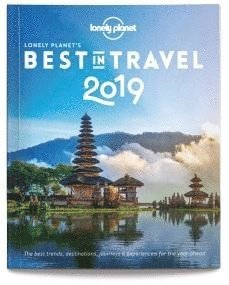 bokomslag The Lonely Planet's Best in Travel 2019