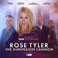 bokomslag Doctor Who: Rose Tyler: The Dimension Cannon