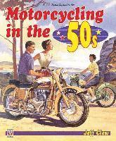 bokomslag Motorcycling in the 50s