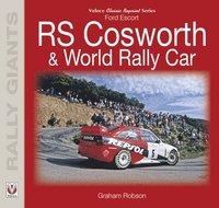 bokomslag Ford Escort RS Cosworth &; World Rally Car