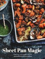 bokomslag Sheet Pan Magic: One Pan, One Meal, No Fuss!
