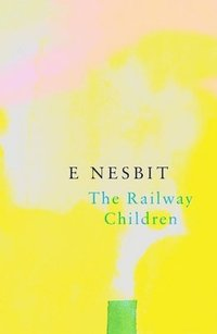 bokomslag Railway children (legend classics)