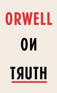 bokomslag Orwell on Truth
