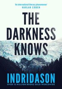 bokomslag The Darkness Knows