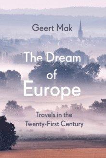 bokomslag The Dream of Europe