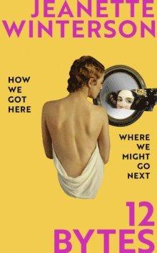 bokomslag 12 Bytes: How We Got Here. Where We Might Go Next.