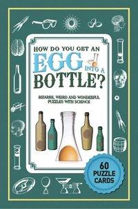 bokomslag Puzzle Cards: How Do You Get An Egg Into A Bottle?