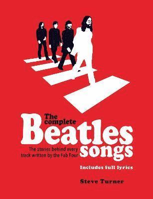 bokomslag The Complete Beatles Songs