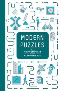 bokomslag Modern Puzzles: From The Victorians to the Computer Age