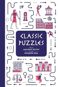 bokomslag Classic Puzzles: From Ancient Egypt to the Modern Era