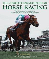 bokomslag The Complete Encyclopedia of Horse Racing
