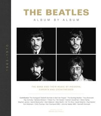 bokomslag The Beatles: Album by Album