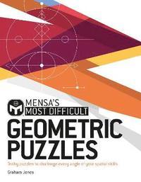 bokomslag Mensa's Most Difficult Geometric Puzzles