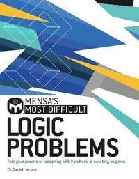 bokomslag Mensa's Most Difficult Logic Problems