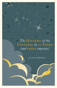 bokomslag A History of the Universe in 21 Stars