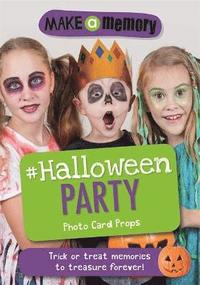 bokomslag Make a memory #halloween party photo card props - trick or treat memories t