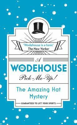 bokomslag Amazing hat mystery - (wodehouse pick-me-up)