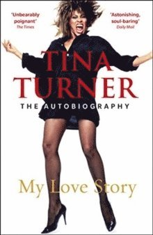 bokomslag Tina Turner: My Love Story (Official Autobiography)