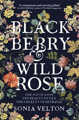 bokomslag Blackberry and Wild Rose: A richly imagined, evocative and moving summer holiday read
