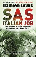 bokomslag SAS Italian Job: The Secret Mission to Storm a Forbidden Nazi Fortress
