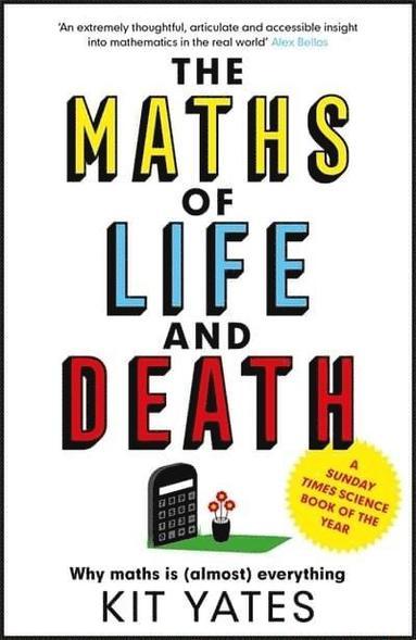 bokomslag The Maths of Life and Death