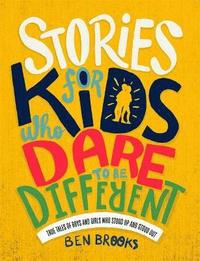 bokomslag Stories for Kids Who Dare to be Different