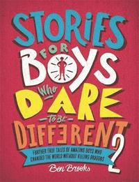 bokomslag Stories for Boys Who Dare to be Different 2