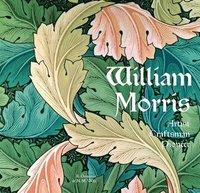 bokomslag William Morris: Artist Craftsman Pioneer