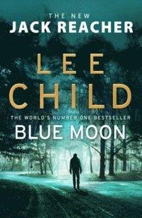 bokomslag Blue Moon: (Jack Reacher 24)