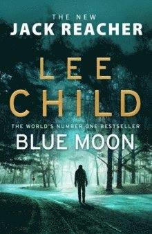 bokomslag Blue Moon: (Jack Reacher 24)