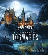 bokomslag Harry Potter: A Pop-Up Guide to Hogwarts