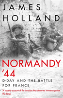 bokomslag Normandy `44: D-Day and the Battle for France