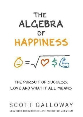 bokomslag The Algebra of Happiness: The pursuit of success, love and what it all means
