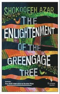 bokomslag The Enlightenment of the Greengage Tree: SHORTLISTED FOR THE INTERNATIONAL BOOKER PRIZE 2020
