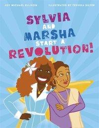 bokomslag Sylvia and Marsha Start a Revolution!