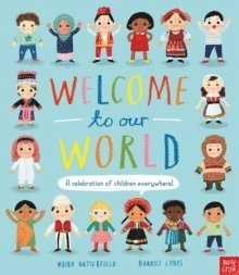 bokomslag Welcome to Our World: A Celebration of Children Everywhere!
