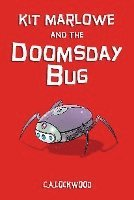 bokomslag Kit marlowe and the doomsday bug