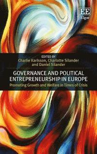 bokomslag Governance and Political Entrepreneurship in Europe