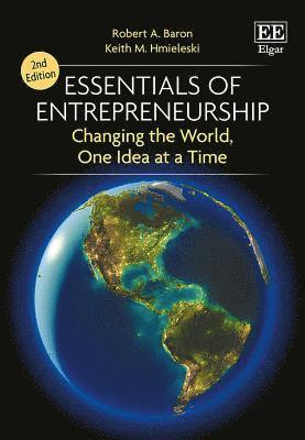 bokomslag Essentials of Entrepreneurship: Changing the World, One Idea at a Time