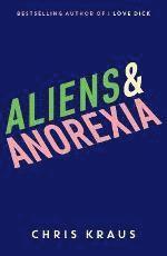 bokomslag Aliens & Anorexia