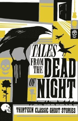 bokomslag Tales from the Dead of Night: Thirteen Classic Ghost Stories