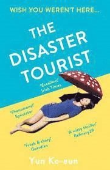 bokomslag The Disaster Tourist