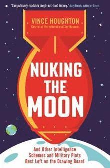 bokomslag Nuking the Moon