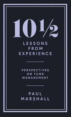 bokomslag 101/2 Lessons from Experience: Perspectives on Fund Management