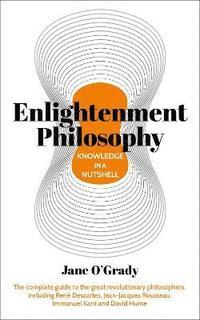 bokomslag Knowledge in a Nutshell: Enlightenment Philosophy