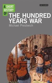 bokomslag A Short History of the Hundred Years War