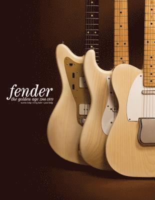 bokomslag Fender: The Golden Age