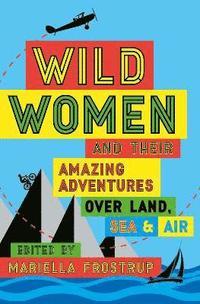 bokomslag Wild Women